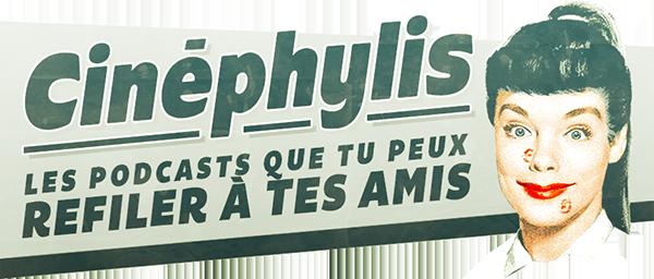 logo de Cinéphylis, Les podcasts cinéma